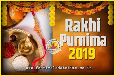 2019 Rakhi Purnima Date and Time, 2019 Rakhi Purnima Calendar