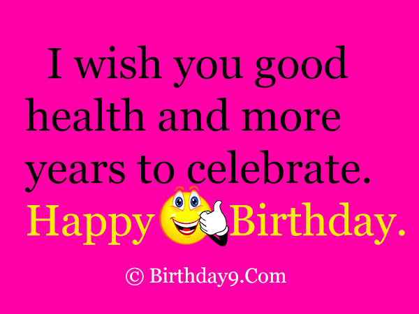 Happy Birthday Message Good Health ~ Free happy birthday wishes quotes text messages