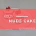 Nude Cake!