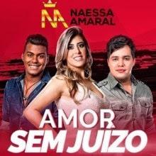 Baixar Amor Sem Juízo – Naessa Amaral Part. Kleo Dibah e Rafael Grátis
