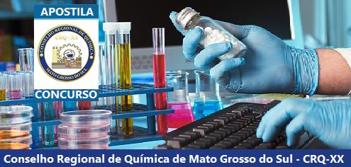 Apostila Concurso CRQXX Agente Administrativo - Conselho Regional de Química de Mato Grosso do Sul - CRQ-20