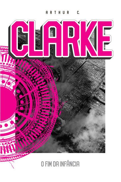O Fim da Infância Arthur C. Clarke