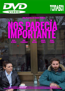 Nos parecía importante (2016) DVDRip