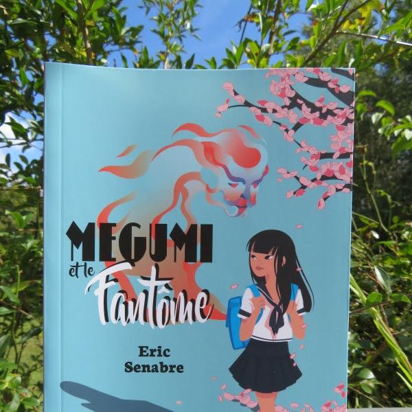 Megumi et le fantôme de Eric Senabre
