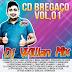Cd (Mixado) Bregaço Vol:01 - Dj Willian MIx