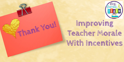 Improving Teacher Morale With Incentives
