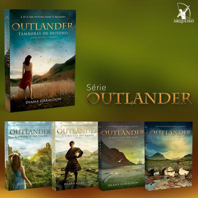 [Lançamento] Série Outlander | Diana Gabaldon @editoraarqueiro