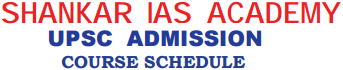 Shankar ias academy upsc admission course timing schedule