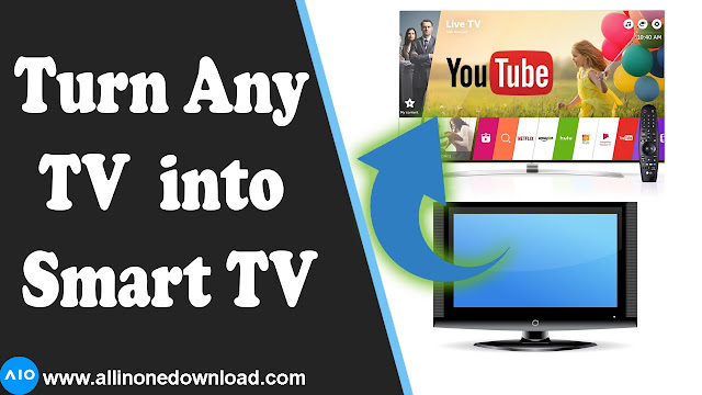 The Best way to turn on your Normal TV into Android smart TV