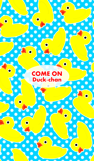 Come on Duck chan 2