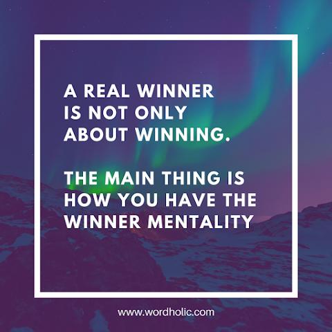 Menjadi Pemenang Atau Pecundang Itu Masalah Mental