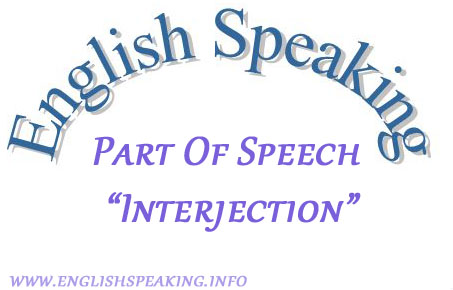 English speaking Part of Speech InterJection