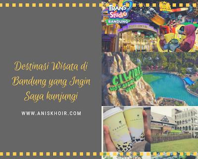 Destinasi Wisata Di Kota Bandung Yang Ingin Kami Kunjungi
