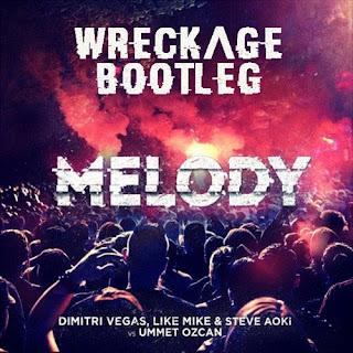 Dimitri Vegas, Like Mike & Steve Aoki - Melody (Wreckvge Remix)