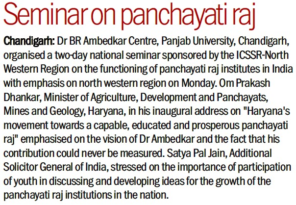 Seminar on Panchayati Raj | Satya Pal Jain, Additional Solicitor General of India, stressed on the importance of participation of youth in discussing and developing ideas for the growth of the panchayati raj institutions in the nation.