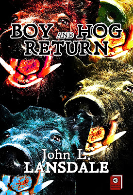 Boy and Hog Return by John Lansdale