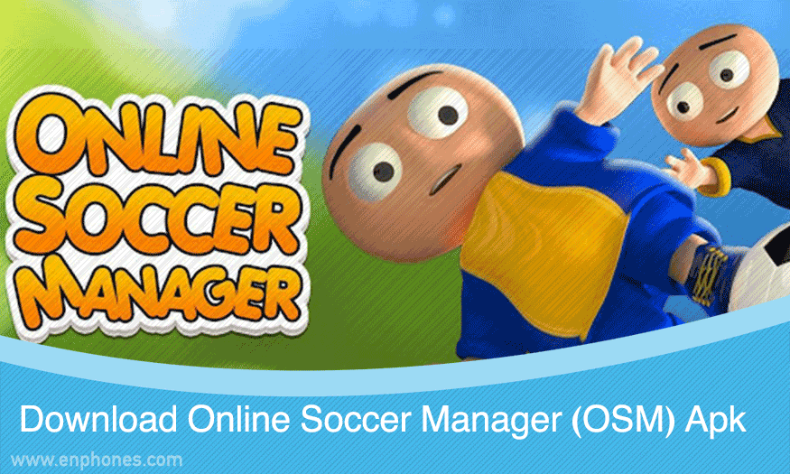 Download Online Soccer Manager (OSM) Apk Latest version