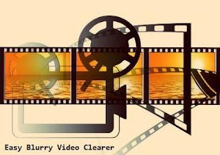 برنامج, لإزالة, الضباب, والتشويش, من, الفيديوهات, وجعلها, أكثر, وضوحاً, Easy ,Blurry ,Video ,Clearer, اخر, اصدار