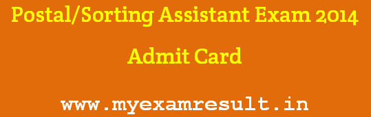Download Postal Assistant Exam 2014 Admit Card