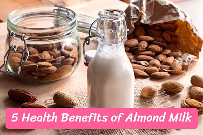5 Health Benefits of Almond Milk, govthubgk