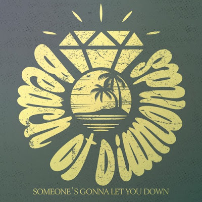 "Beach of Diamonds Unveil New Single ""Someone's Gonna Let You Down"""