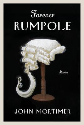 REVIEW: FOREVER RUMPOLE by John Mortimer