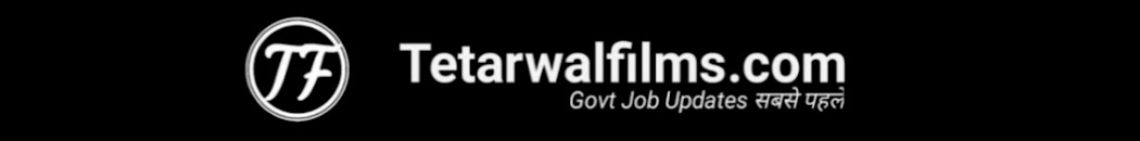 Tetarwalfilms.com Latest Jobs , Admit Card , Result 2019