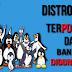 Distro Linux Terpopuler Dan Banyak Digunakan