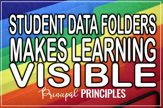 Student Data Folders: Making Learning Visible