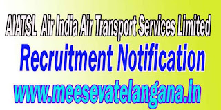 AIATSL (Air India Air Transport Services Limited) Recruitment Notification 2016 www.airindia.in