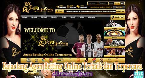 Rajaelang Agen Betting Online Terbaik dan Terpercaya