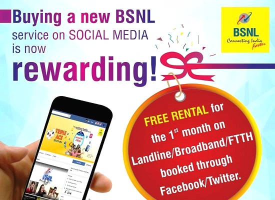 Now book a new BSNL service through Social Media and get one month rental absolutely FREE; Offer available on PAN India basis for One Year