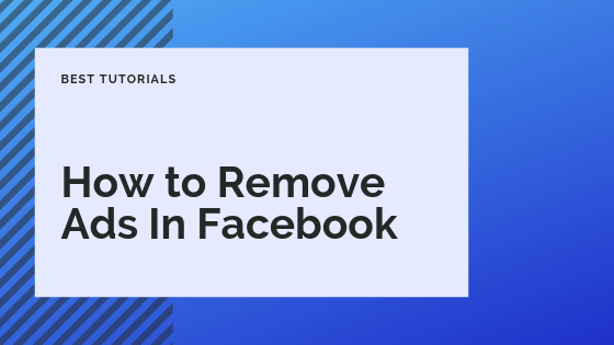 How To Remove Sponsored Ads From Facebook<br/>