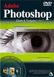 DVD Adobe Photoshop - Dicas & Truques Vol.2
