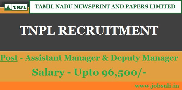 TNPL Careers, Govt Jobs in Tamil Nadu, TNPL Jobs