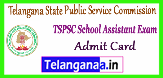 TSPSC Telangana State Public Service Commission TRT School Assistant Admit Card 2017