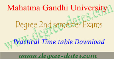 MGU degree 2nd sem practical exam time table 2017 1st year dates