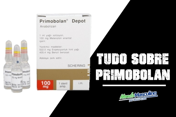 Anabolic #07 Primobolan o que é? Nomes comercial prós e contra