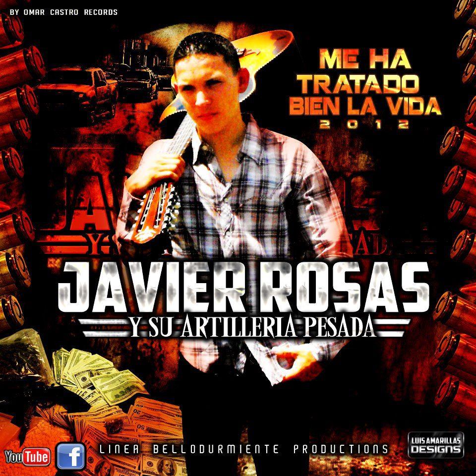 Javier Rosas - Me Ha Tratado Bien La Vida (2012) (Album)