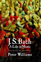 Peter Williams J. S. Bach:A Life in Music Cambridge University Press (2007)