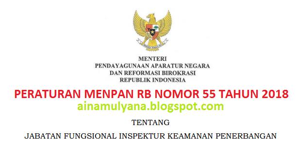 Permenpan RB Peraturan Menpan RB Nomor  PERMENPAN RB / PERATURAN MENPAN RB NOMOR 55 TAHUN 2018