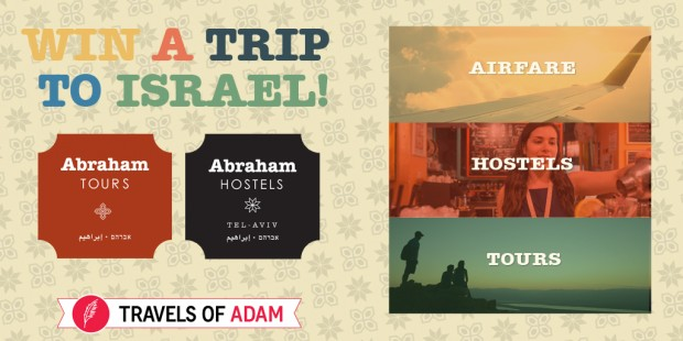 Travels of Adam and Abraham Hostels has teamed up to give travelers the chance to enter once to win a fantastic trip to Israel including flights and a full travel itinerary!