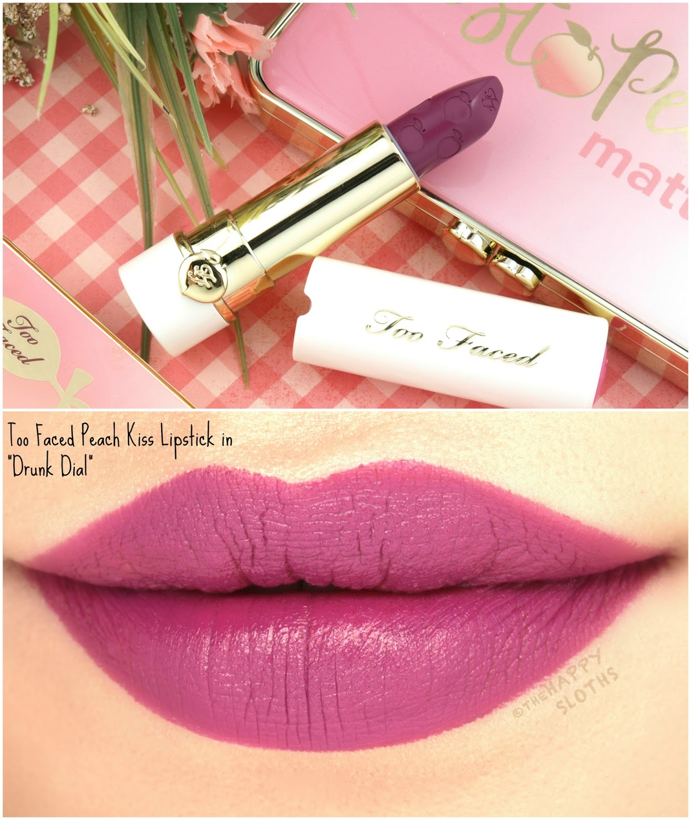 "Too Faced Peach Kiss Moisture Matte Long Wear Lipstick in ""Drunk Dial"": Review and Swatches"
