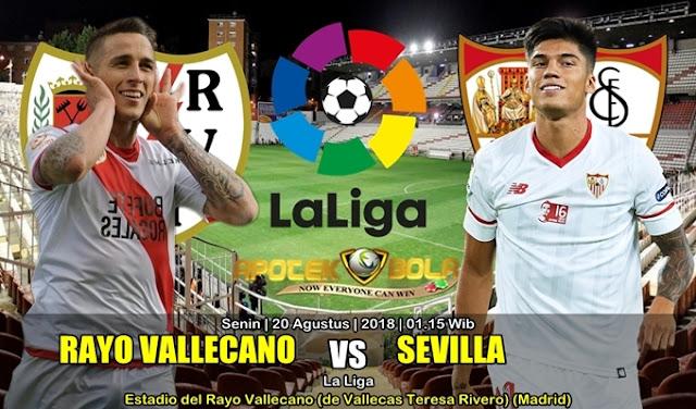 Prediksi Rayo Vallecano Vs Sevilla 20 Agustus 2018