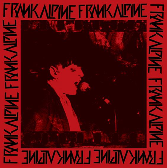 The Soundtrack Of My Life: Frank Alpine