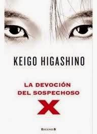 La devoción del sospechoso X, de Keigo Higashimo.