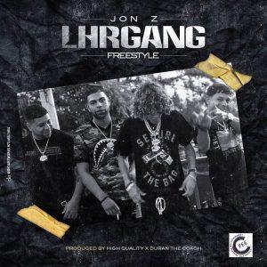 Jon Z – L.H.R. GANG (Freestyle)