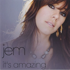 Jem - It's Amazing