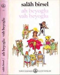 Salah Birsel - Ah Beyoğlu Vah Beyoğlu - Salah Bey Tarihi 2