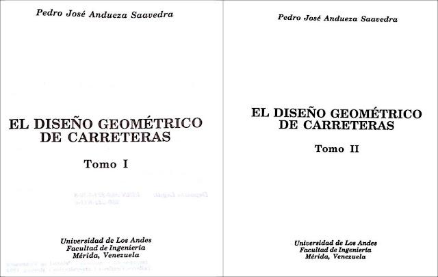 Diseño Geométrico de Carreteras - Pedro Andueza - Tomo I y II